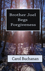 Brother Joel Begs Forgiveness